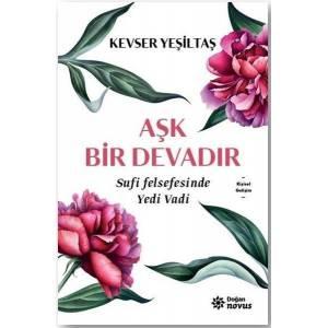 Aşk Bir Devadır Sufi Felsefesinde Yedi Vadi
