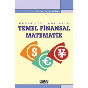 Örnek Uygulamalarla Temel Finansal Matematik