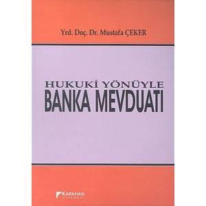 Hukuki Yönüyle Banka Mevduatı