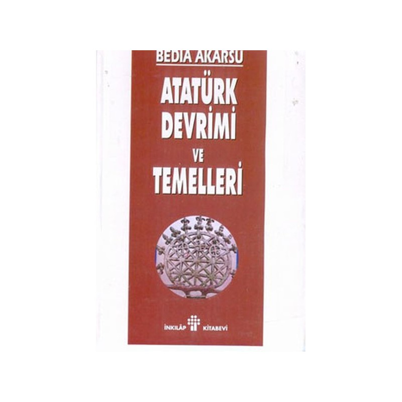 Atatürk Devrimi Ve Temelleri