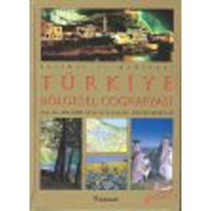 Türkiye Bölgesel Coğrafyası Resimli Ve Haritalı