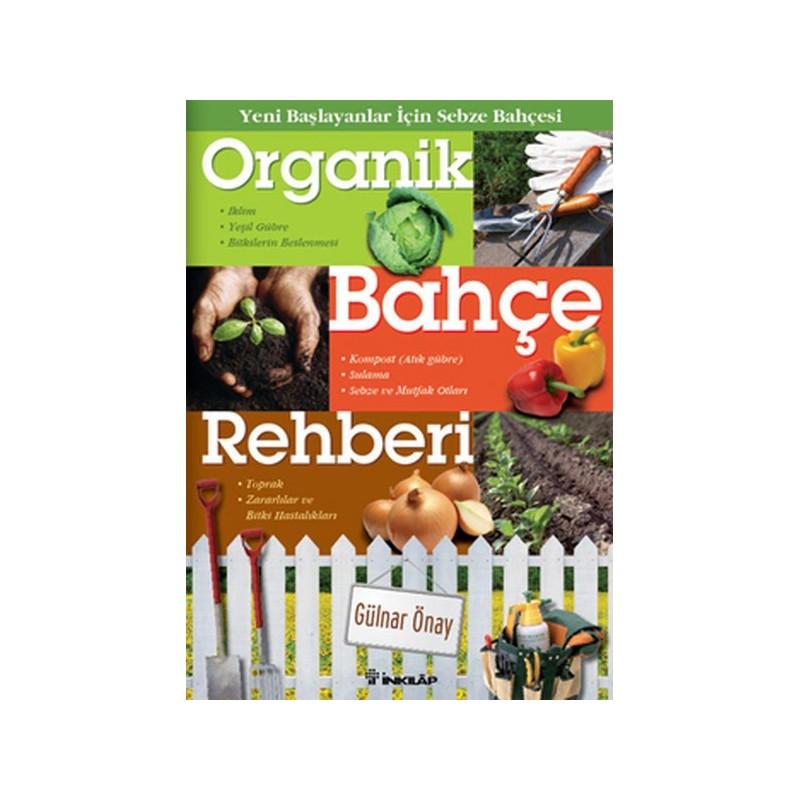 Organik Bahçe Rehberi