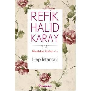 Memleket Yazıları 01 Hep İstanbul