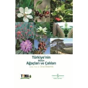 Türkiyenin Bütün Ağaçları Ve Çalıları