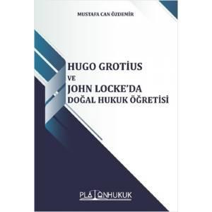 Hugo Grotius Ve John Locke'Da Doğal Hukuk Öğretisi