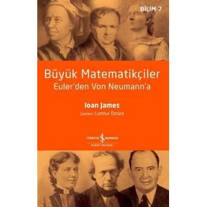 Büyük Matematikçiler - Euler'den Von Neumann'a - Bilim 7