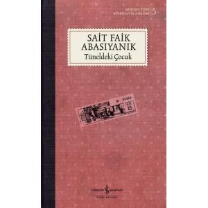 Tüneldeki Çocuk - Modern Türk Edebiyatı Klasikleri 5