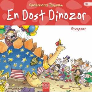 En Dost Dinozor: Stegozor - Dinozorlarla Tanışalım