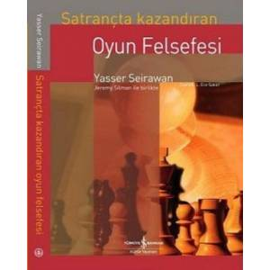 Satrançta Kazandıran Oyun Felsefesi