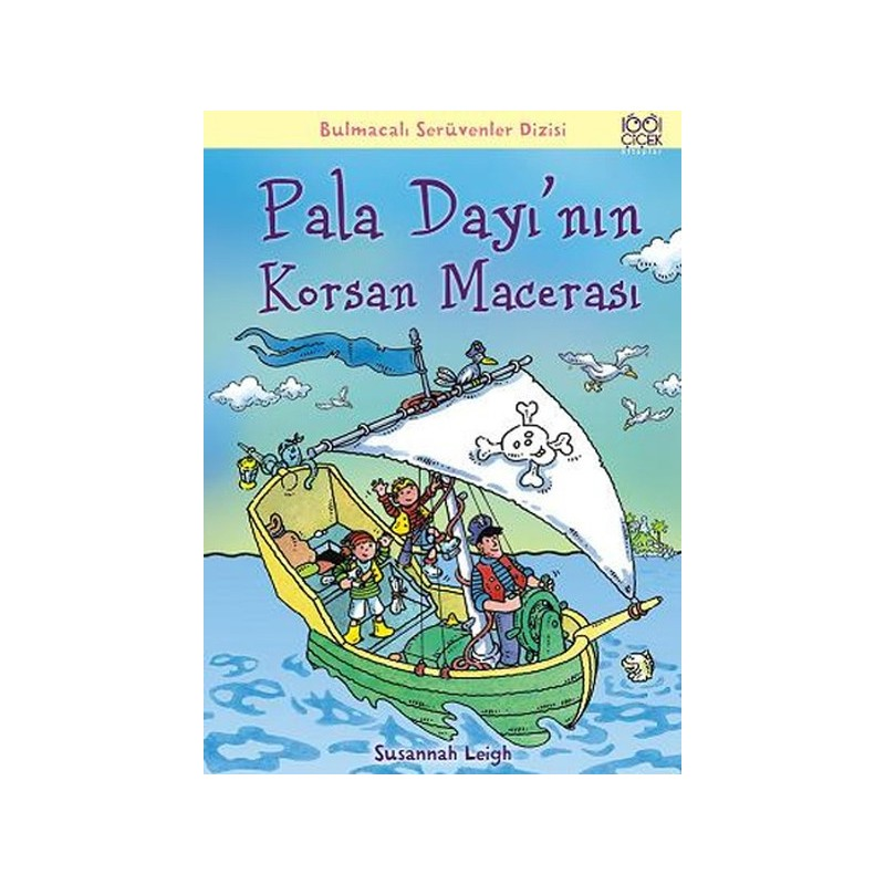 Pala Dayı'nın Korsan Macerası Bulmacalı Serüvenler Dizisi