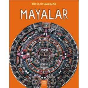 Mayalar Büyük Uygarlıklar