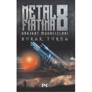 Metal Fırtına 8 Hakikat Muhafızları