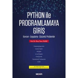 Python Ile Programlamaya Giriş / Kavram – Uygulama – Çözümlü Problemler