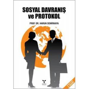 Sosyal Davranış Ve Protokol