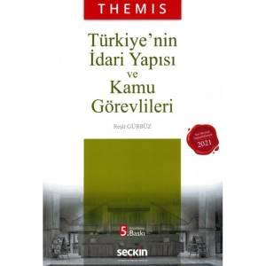 Themis Türkiye'nin İdari Yapısı Ve Kamu Görevlileri