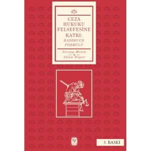 Ceza Hukuku Felsefesine Katkı Radbruch Formülü