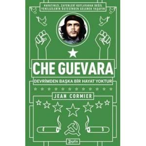 Che Guevara Devrimden Başka Bir Hayat Yoktur