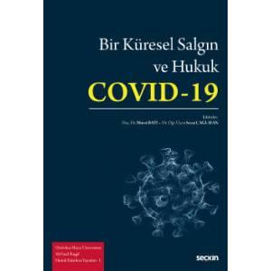 Bir Küresel Salgın ve Hukuk: Covid–19
