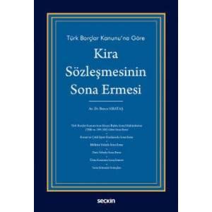 Türk Borçlar Kanunu'na Göre Kira Sözleşmesinin Sona Ermesi