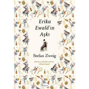 Erika Ewald'In Aşkı - Bez Ciltli