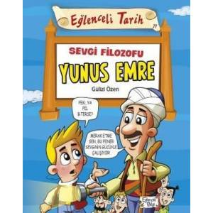 Sevgi Filozofu Yunus Emre-Eğlenceli Tarih