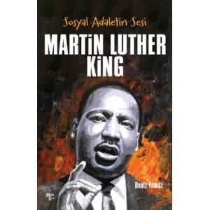 Sosyal Adaletin Sesi: Martin Luther King