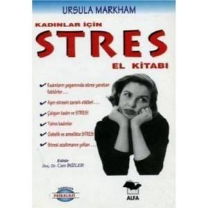 Kadınlar İçin Stres El Kitabı