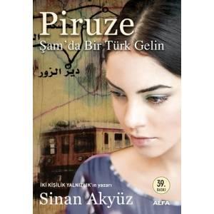 Piruze - Şam'da Bir Türk Gelin