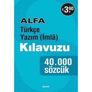 Alfa Türkçe Yazım (İmlâ) Kılavuzu