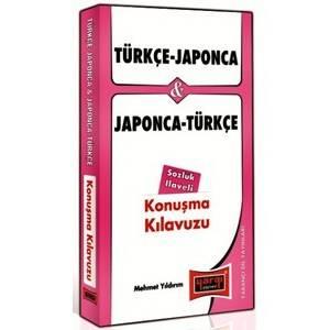 Türkçe - Japonca Ve Japonca - Türkçe Konuşma Kılavuzu Sözlük İlaveli