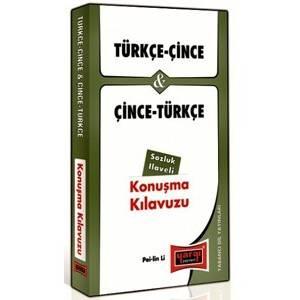 Türkçe - Çince Ve Çince - Türkçe Konuşma Kılavuzu Sözlük İlaveli
