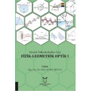 Meslek Yüksekokulları İçin Fizik - Geometrik Optik 1