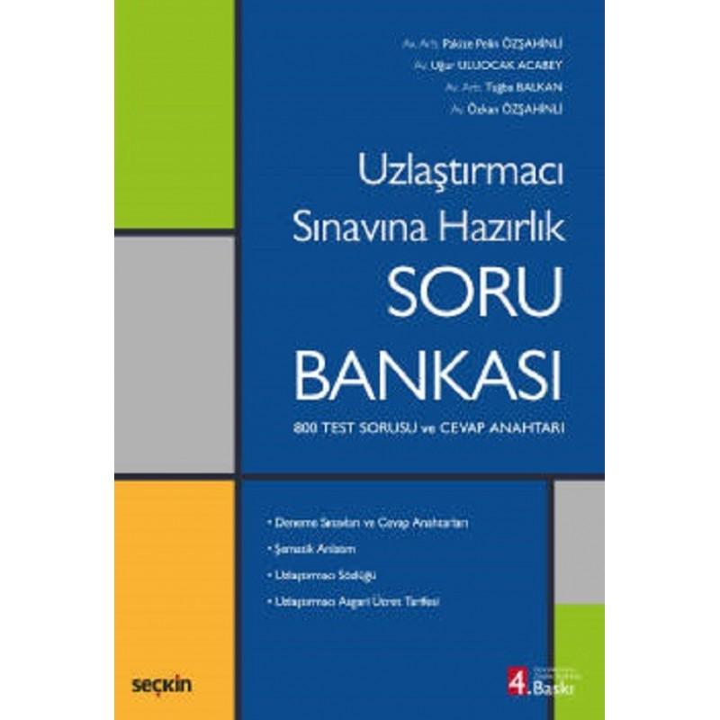 Uzlaştırmacı Sınavına Hazırlık Soru Bankası / 800 Test Sorusu Ve Cevap Anahtarı