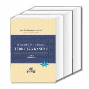 Açıklamalı Ve İçtihatlı Türk Ceza Kanunu / 3 Cilt