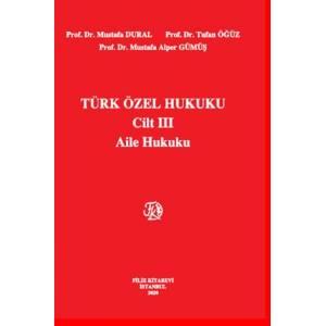 Türk Özel Hukuku Cilt Iii Aile Hukuku