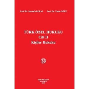 Türk Özel Hukuku Cilt Ii Kişiler Hukuku