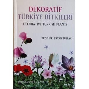 Dekoratif Türkiye Bitkileri (Ciltli)
