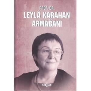 Prof. Dr. Leyla Karahan Armağanı