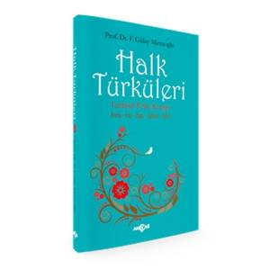 Halk Türküleri Konu İcra Yapı Anlam İşlev