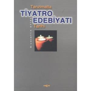 Tanzimatta Tiyatro Edebiyatı Tarihi