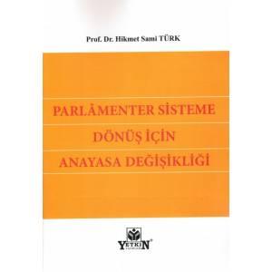 Parlamenter Sisteme Dönüş için Anayasa Değişikliği