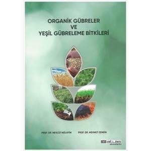 Organik Gübreler ve Yeşil Gübreleme Bitkileri