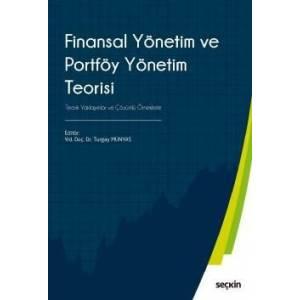 Finansal Yönetim Ve Portföy Yönetim Teorisi Teorik Yaklaşımlar Ve Çözümlü Örneklerle