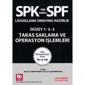 Spk Spf Takas Saklama Ve Operasyon İşlemleri