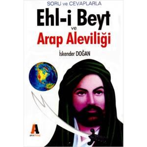 Soru Ve Cevaplarla Ehl I Beyt Ve Arap Aleviliği