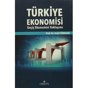 Türkiye Ekonomisi / Geçiş Ekonomisi Yaklşımı