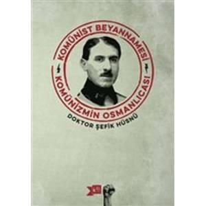 Komünist Beyannamesi Komünizmin Osmanlıcası