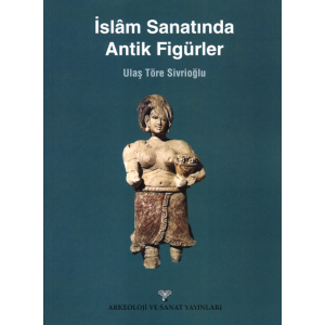 İslam Sanatında Antik Figürler