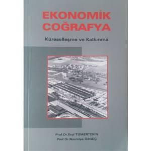 Ekonomik Coğrafya / Küreselleşme ve Kalkınma
