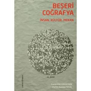 Beşeri Coğrafya / İnsan, Kültür, Mekan